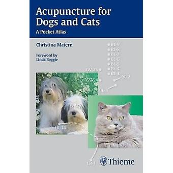 Acupuncture for Dogs and Cats - A Pocket Atlas by Christina Matern - 9