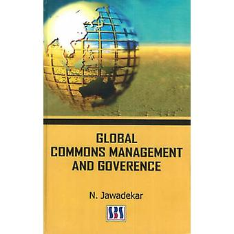 Global Commons Management and Goverence by N. Jawadekar - 97881897416