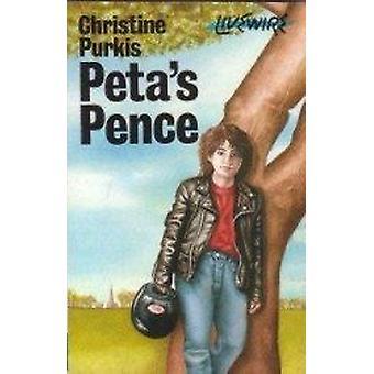 Peta's Pence by Christine Purkis - 9780704349230 Book