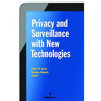 Privacy Survelliance with New Technologies by Peter P. Swire - Kenesa