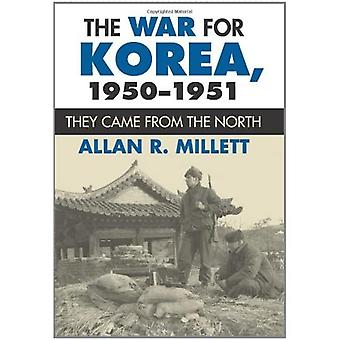 The War for Korea, 1950-1951: They Came from the North