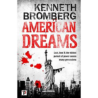 American Dreams by Kenneth Bromberg - 9781787582910 Book