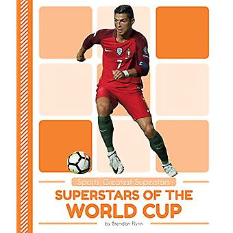 Superstars of the World Cup by Brendan Flynn - 9781635178302 Book