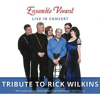 Ensemble Vivant - Tribute to Rick Wilkins [CD] USA import