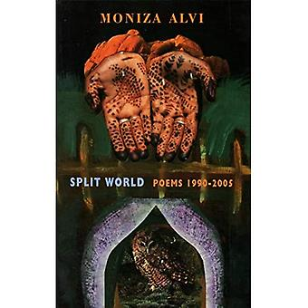 Split World: Poems 1990-2005