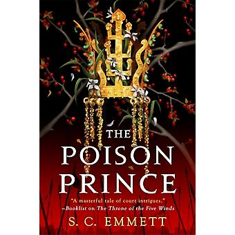 The Poison Prince by Emmett & S. C.