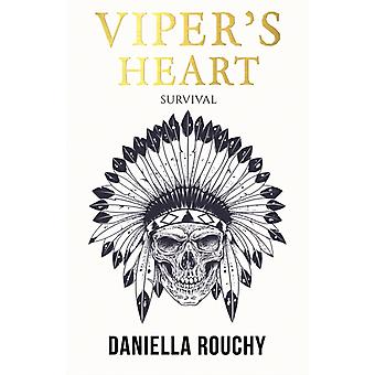Vipers Heart by Daniella Rouchy