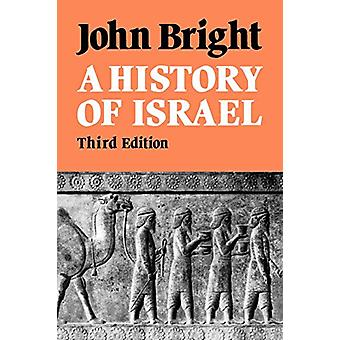 A History of Israel by John Bright - 9780334020462 Book
