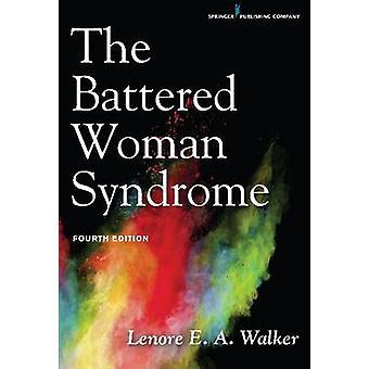 Den misshandlade kvinnans syndrom av Lenore E. A. Walker - 9780826170989 Bo