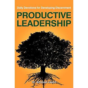 Productive Leadership - Daily Devotions for Developing Discernment by