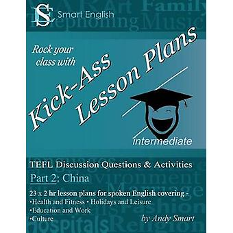 Kick-Ass Lesson Plans TEFL Discussion Questions & Activities - Ch