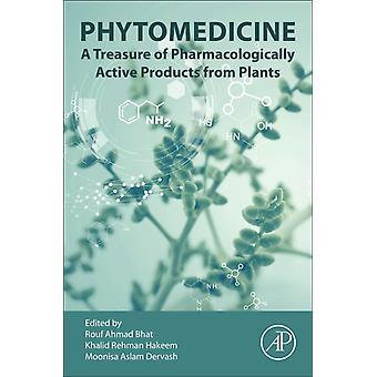 Phytomedicine by Edited by Rouf Ahmad Bhat & Edited by Khalid Hakeem & Edited by Moonisa Aslam Dervash