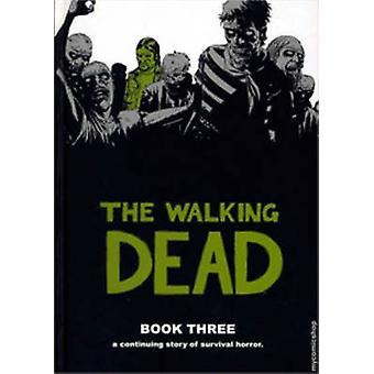 The Walking Dead Book 3 03 Walking Dead 12 Histoires
