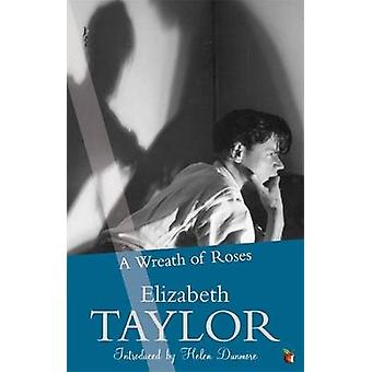 AWreath of Roses by Taylor Elizabeth  Author  ON Jun022011 Paperback