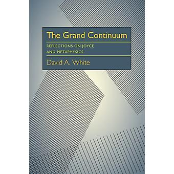 Grand Continuum The by David White