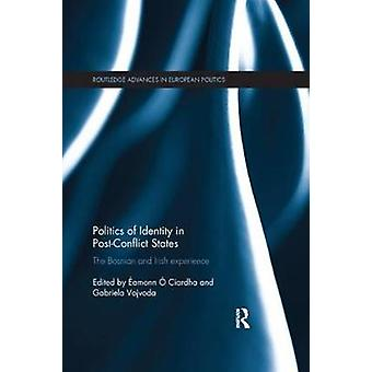 Politics of Identity in Post-Conflict States