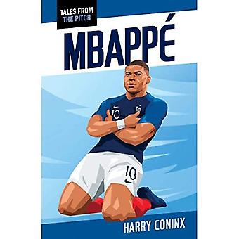 Mbappe (Tales from the Pitch)
