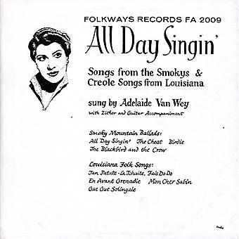 Adelaida Vay Wey - todos día Singin '-Louisiana y humeante montaña baladas [CD] USA importar