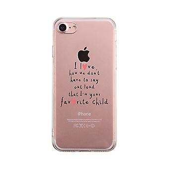 Favorite Daughter Clear Case Humorous Mothers Day Gifts For Moms