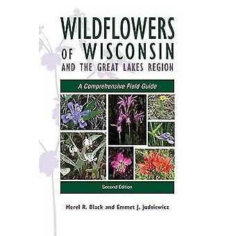 Wildflowers van Wisconsin en het gebied van de grote meren - een uitgebreide