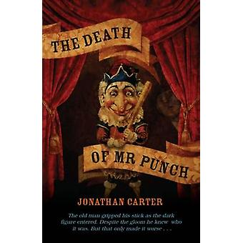 The Death of Mr Punch by Jonathan Carter - 9780720618853 Book