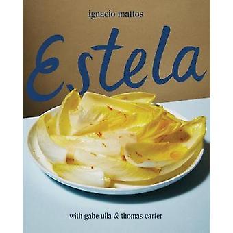 Estela by Ignacio Mattos - 9781579656706 Book