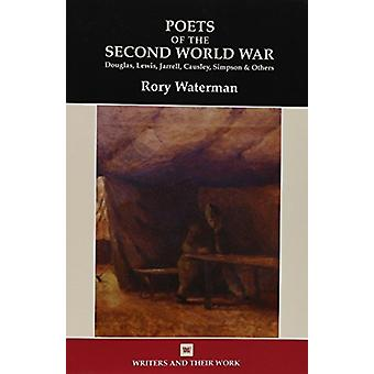 Poets of the Second World War by Rory Waterman - 9780746312803 Book