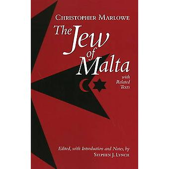 The Jew of Malta - with Related Texts by Christopher Marlowe - 978087