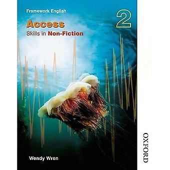 NTFE accès non-fiction 2 évaluation Pack: Nelson Thornes cadre anglais accès - compétences dans la non-fiction 2: compétences dans la non-fiction (accès) BK. 2