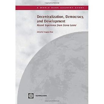 Dezentralisierung, Demokratie und Entwicklung: die jüngsten Erfahrungen aus Sierra Leone (Weltbank-Land-Studie)
