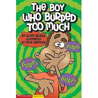 Drengen, der Burped for meget