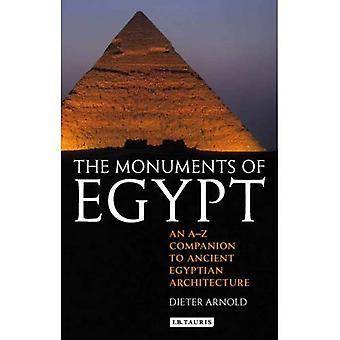 Les Monuments de l'Égypte: un compagnon de A à Z pour l'Architecture égyptienne antique