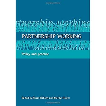 Travail en partenariat: Politique et pratique