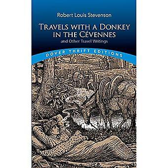 Podróże z osioł w Cevennes: i innych pism podróży: i innych pism podróży