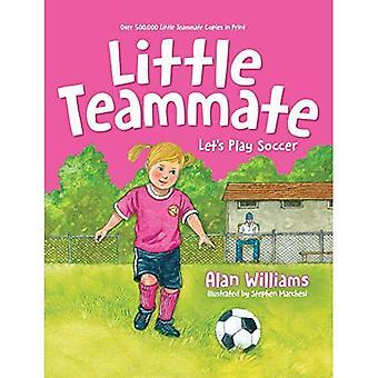Compagno di squadra Little: Giochiamo a calcio