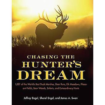 Chasser les chasseurs rêve par Engel & Jeffrey