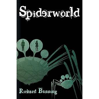 Spiderworld by Bunning & Richard