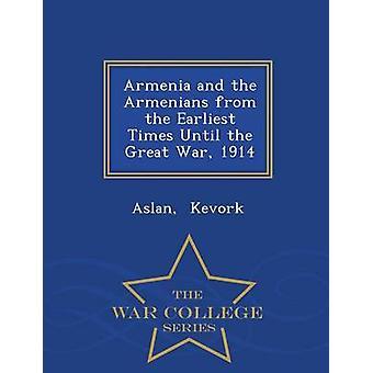 Armenien och armenierna från äldsta tider fram till första världskriget 1914 Krigshögskolan serien av Sokol & Aslan
