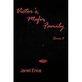 Victors Mafia famiglia serie 3 da Enos & Janet
