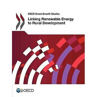 OECD grön tillväxt studier länka förnybar energi till landsbygdens utveckling av OECD