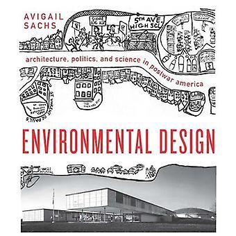 Environmental Design - Architecture - Politics - and Science in Postwa