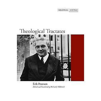 Teologisk Tractates af Erik Peterson - Michael J. Hollerich - Micha
