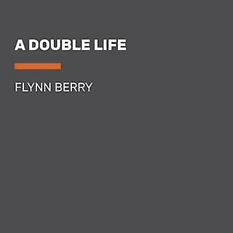 A Double Life by Flynn Berry - 9780525631989 Book