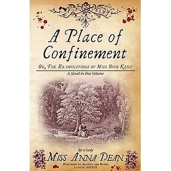 Et sted for innesperring - Den uimotståelige historiske whodunnit av Anna