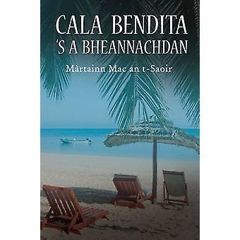 Cala Bendita 's a Bheannachdan by Martin MacIntyre - 9780861525560 Bo