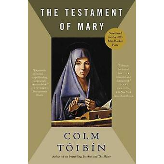 The Testament of Mary by Colm Toibin - 9781451692389 Book