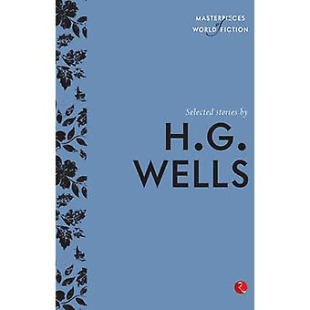 Selected Stories by H.G. Wells by Terry O'Brien - 9788129131508 Book