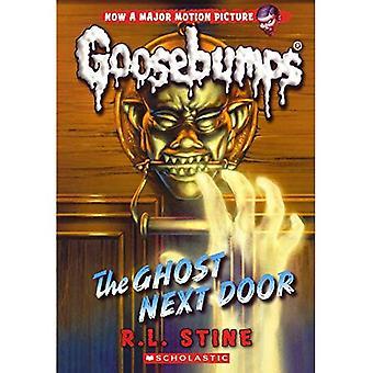 The Ghost Next Door (Classic Goosebumps)