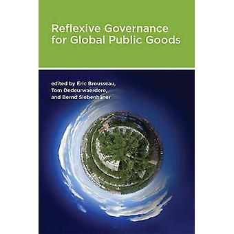Reflexive Governance for Global Public Goods by Eric Brousseau