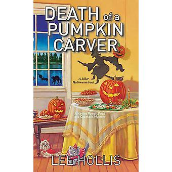 Death of a Pumpkin Carver by Lee Hollis - 9781496702548 Book